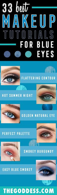 Makeup Tutorials for Blue Eyes - How To Flatter Blue Eyes - Easy Step By Step Beginners Guide for Natural Simple Looks, Looks With Blonde Hair Colour and Fair Skin, Smokey Looks and Looks for Prom http://thegoddess.com/makeup-tutorials-blue-eyes