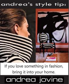 My Style Tip today: If you love something in fashion, translate it into your home. #andreajovine #Style tips #interiors #bw #zebra