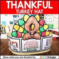 Free Thanksgiving Hat - Thankful Hat You May Like These Other Fall Resources: Thanksgiving Interactive Story With Turkey Craft Thanksgiving No Prep Printables Turkey Nonfiction Readers With Activities Turkey Sight Word Snap Cube Centers Thanksgiving Stories, Thanksgiving Writing, Thanksgiving Preschool, Thanksgiving Turkey, School Holidays, Christmas Holidays, Holiday Activities, Kindergarten Activities, Turkey Craft