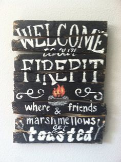 Fire Pit Wooden Sign | Sold! Made To Order
