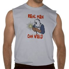 REAL MEN CAN WELD T-SHIRT