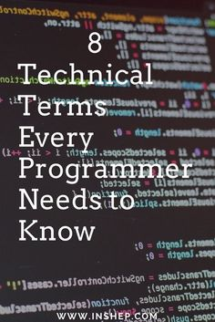 8 technical terms every programmer should know! #tech #technology #computer #code #coding #datascience #java #html #javascript #softwaredevelopment #software #college #collegetips #collegelife #success #programming #programmer