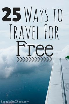 25 Ways To Travel For Free People travel all the time. Travel is lovely. Travel is expensive. Here are 25 ways to travel for free. Volunteering in order to travel: Cheap Places To Travel, Ways To Travel, Cheap Travel, Budget Travel, I Want To Travel, Free Travel, Travel Deals, Travel Guides, Travel Destinations