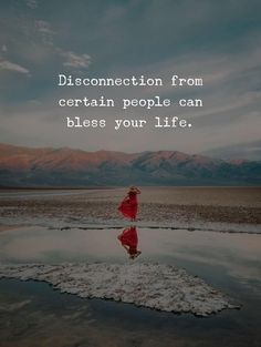 Disconnection from some people can bless your life. Toxic People, Some People, Positive Outlook, Peace Of Mind, Strong Women, Helping People, Chemistry, Positive Quotes, Meant To Be