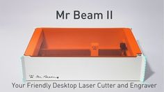 Mr Beam II pre-sale with 20% discount (estimated delivery June 2017)