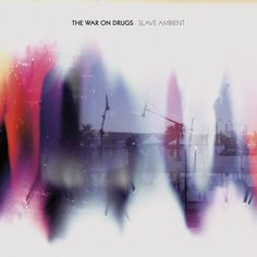 New stuff 'Slave Ambient' by The War on Drugs http://www.thewarondrugs.net/music/