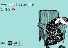 We need a cure. #crps