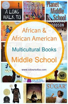 African Multicultural Children's Books - Middle School; Biographies and Middle Grade Novels featuring black/African/African-American characters. Ages 10- 13.