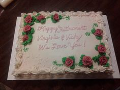 Ivory bc with roses on a white cake for two lovely ladies getting to retire! Congrats, ladies!!
