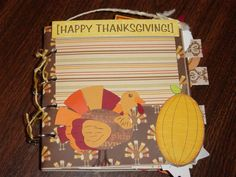 Thanksgiving 6x6 Album, handmade and hand cut paper piecing Turkey