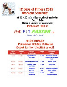 A sneak peek in our 12 days of fitness workout schedule. Take part in this FREE and exciting offer and refuse the pounds this Christmas season! Visit www.GetFitFaster.ca to participate.