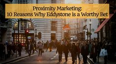 Eddystone beacons and the Physical Web has opened up massive opportunities for proximity marketing. Find out why every marketer should leverage the technology.