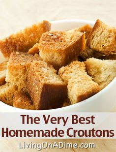 Our family's favorite! These quick and easy croutons are so tasty you will wonder why you never made homemade before! You can make these Homemade Croutons in less than 5 minutes for less than 25 cents a batch. Click here for more inexpensive recipes your family will love in our Dining On A Dime Cookbook http://www.livingonadime.com/store/dining-on-a-dime-cookbook/ .