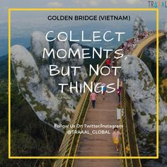 "Discover the Vietnam's Golden Bridge \m/ ""Collect Moments, But Not Things!"" (^_^) #travel #explore #discover #bridges #photography #instatravel #travelgram #travelphotography #travelquote #quotestoliveby #instaquote #instatrip #mountains #tours #startups #business #subscribe #vietnam #asia #travelasia #goldenbridge #photo"
