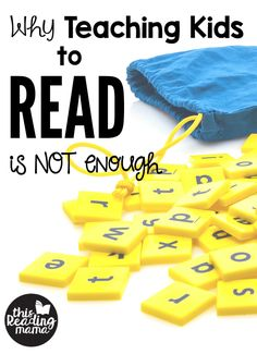 Why Teaching Kids to Read Is NOT Enough - This Reading Mama