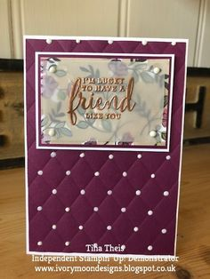 Made using the Gorgeous 'Tufted Dynamics' Embossing folder and the 'Share What You Love' DSP Making Greeting Cards, Greeting Cards Handmade, Card Making Inspiration, Making Ideas, Cards For Friends, Friend Cards, Anna Griffin Cards, Embossed Cards, Card Making Techniques