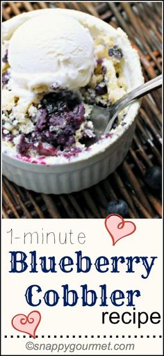 1-Minute Easy Blueberry Cobbler, the best quick dessert recipe that only takes 1 minute to cook! snappygourmet.com
