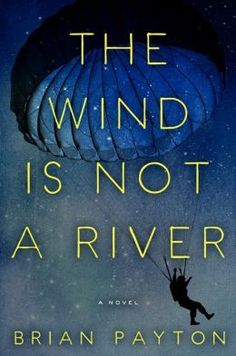 The Wind Is Not a River --  A gripping tale of survival and an epic love story in which a husband and wife–separated by the only battle of World War II to take place on American soil–fight to reunite in Alaska's starkly beautiful Aleutian Islands.