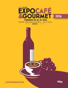 Expo Café & Gourmet 2016, 25 al 27 de febrero de 2016 #Guadalajara   Curiosidades Gastronómicas