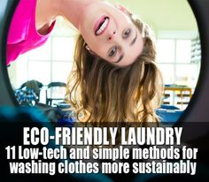 Eco-friendly #laundry: 11 Low-tech tips for washing clothes more sustainably