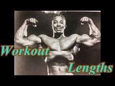 Leroy Colbert talks about Workout Lengths - YouTube