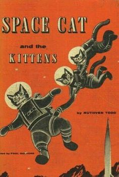 Space Cat & the Kittens- i love the idea of having a vintage book cover blown up and framed as wall art. mid century science fiction sci fi paper back pulp fiction book cover art. Crazy Cat Lady, Crazy Cats, I Love Cats, Art Pulp, Collage Kunst, Gatos Cats, Photo Chat, Vintage Book Covers, Vintage Books