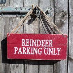Vintage Wooden Christmas Sign 'Reindeer Parking Only'