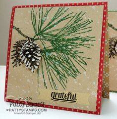 Ornamental Pine handmade card with Stampin' UP! Under the Tree heavy-weight designer paper and Gorgeous Grunge set stamped for snow by Patty Bennett Stampin Up Christmas, Christmas Greeting Cards, Christmas Wishes, Handmade Christmas, Holiday Cards, Fall Cards, Winter Cards, Winter Karten, Homemade Cards
