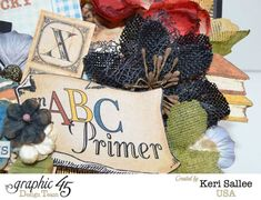 An ABC Primer altered box by Keri #graphic45