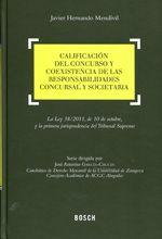 Hernando Mendívil, Javier   Calificación del concurso y coexistencia de las responsabilidades concursal y societaria.  Bosch, 2013.