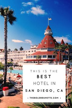 Read why you need to stay at the Hotel del Coronado the next time you're in San Diego.