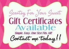 Looking for the perfect gift?  A Scentsy GIFT CERTIFICATE of course!  Contact me to get your today!  www.brandylanier.scentsy.us