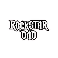 """This is a """"Rockstar Dad"""" decal celebrating awesome Dads everywhere! """"Rockstar Dad"""" is written in a Guitar Hero Game style font. See photos for application instructions."""