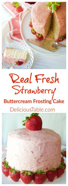 Fresh Strawberry Buttercream Frosting Cake