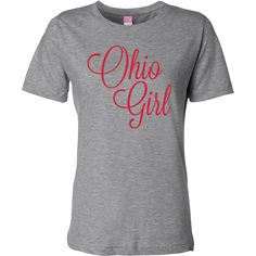 If your from #Ohio and your a #proud #buckeye wear this #scarlet Ohio #Girl Women's Fashion T-Shirts.  www.inktastic.com