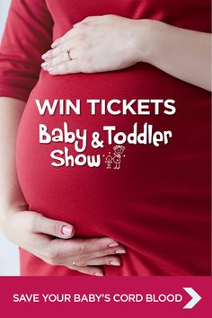Sign-up to receive your free guide to cord blood banking and be entered into our competition to win tickets to this year's Baby & Toddler Show.