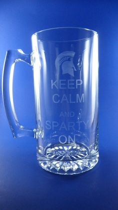 Michigan State Spartans- Rose Bowl 2013.  Keep Calm and Sparty On    Personalized Keep Calm and Sparty On by RegistryLessTraveled, $10.00