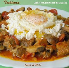 Les plats roumaines: Tochitura, plat traditionnel roumaine Meat Steak, One Dish Dinners, Romanian Food, Couscous, Stew, Entrees, Lamb, Pork, Eggs