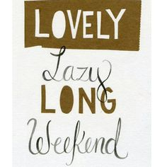 The Random Vibez gets you the top collection favorite, Happy Weekend Quotes, sayings, images and wishes for you to relax and smile in the weekend! Bon Weekend, Four Day Weekend, Hello Weekend, Hello Summer, Weekend Vibes, Happy Week End, Happy Friday, Short Vacation, Weekend Quotes