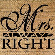 Mr. Right & Mrs. Always Right DIY Prints