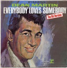 Dean Martin - Everybody Loves Somebody: the Hit Version (1964)