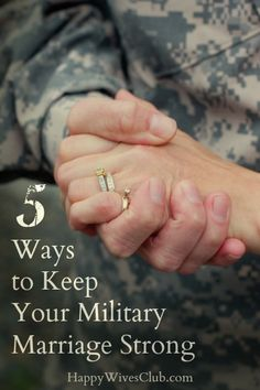 5 Ways to Keep Your Military Marriage Strong [more at pinterest.com/eventsbygab]