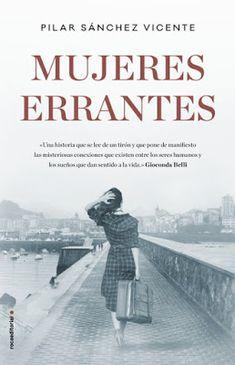 Carmen en su tinta: Reseña: Mujeres errantes de Pilar Sánchez Vicente ...