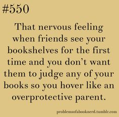 Problems of a Book Nerd: Oof, I had that problem with my Twilight-phase books...