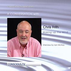 Chris Frith - Making up the Mind par Chris Frith