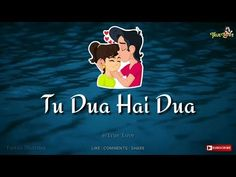 Tu Dua Hai Dua‍❤️‍‍ || Romantic Status || WhatsApp Status Video - YouTube