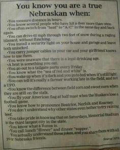 Ways to know you are a true Nebraska Cornhusker