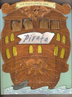 Me gustaria ser_pirata / [escrito por Saviour Pirotta ; ilustrado por Chris Mould] Planeta Junior, 2007