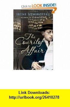 The Courilof Affair (9780676979671) Irene Nemirovsky , ISBN-10: 067697967X  , ISBN-13: 978-0676979671 ,  , tutorials , pdf , ebook , torrent , downloads , rapidshare , filesonic , hotfile , megaupload , fileserve