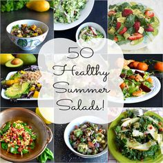 50 Healthy Summer Salads and 5 Tips for Creating the Perfect Salad!